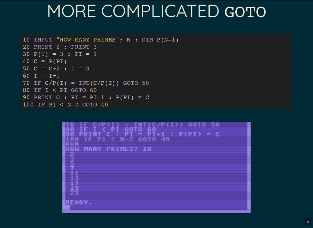 """MORE COMPLICATED GOTO 10 INPUT """"HOW MANY PRIMES..."""