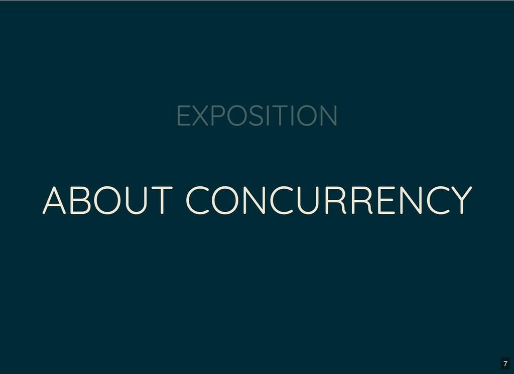 ABOUT CONCURRENCY EXPOSITION 7