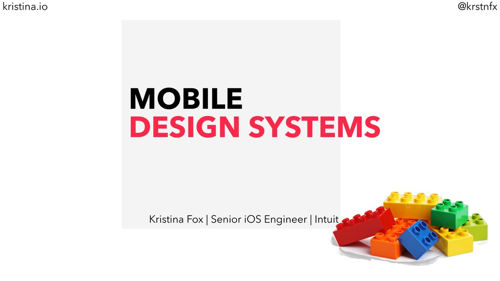 @krstnfx kristina.io MOBILE DESIGN SYSTEMS Kris...