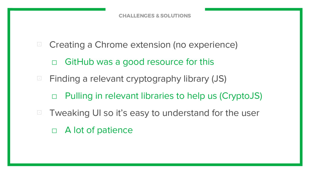 CHALLENGES & SOLUTIONS ⊡ Creating a Chrome exte...