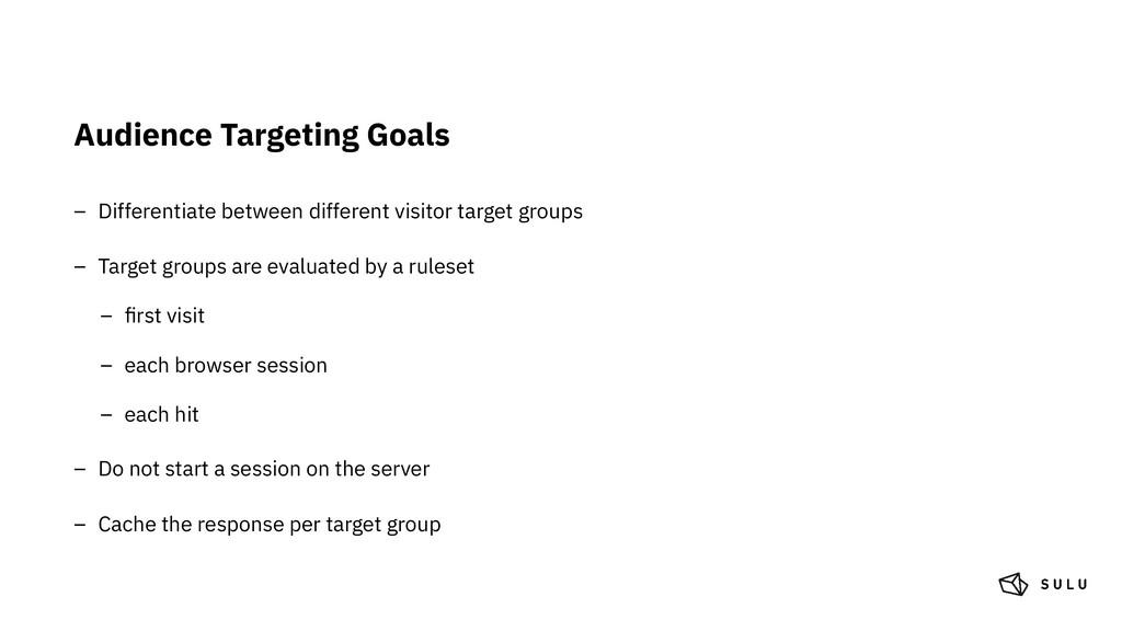 Audience Targeting Goals – Differentiate betwee...