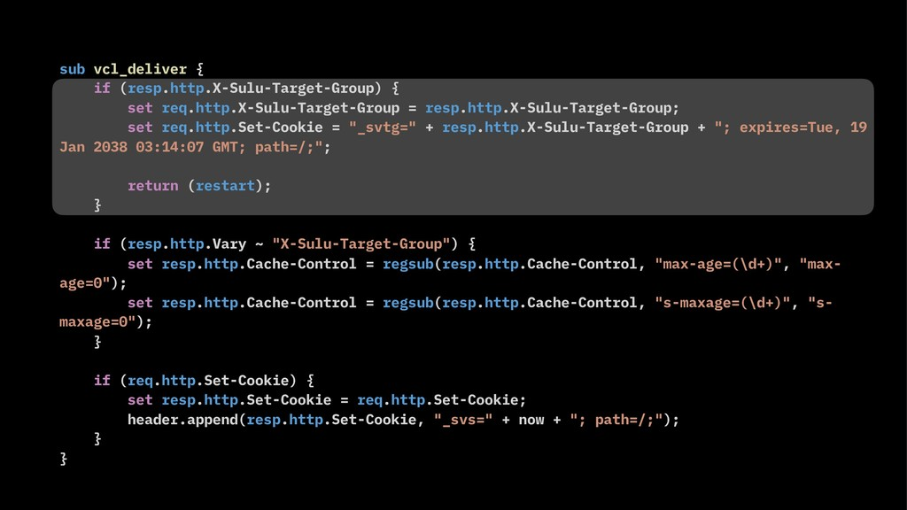 sub vcl_deliver { if (resp.http.X-Sulu-Target-G...