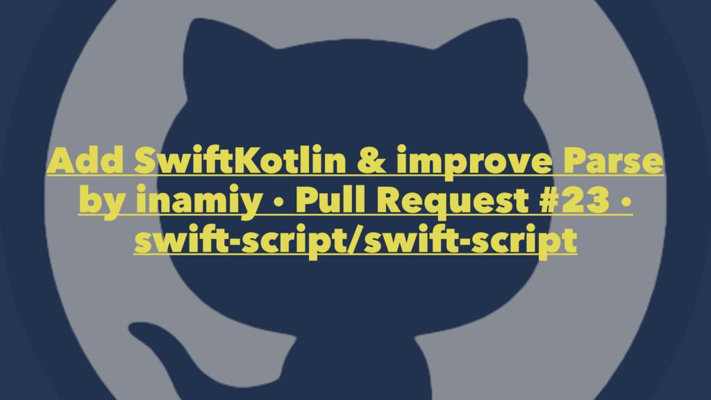 Add SwiftKotlin & improve Parse by inamiy · Pul...