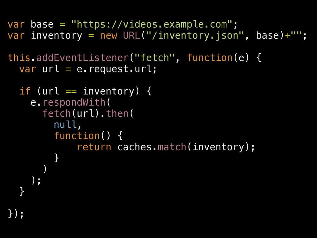 """var base = """"https://videos.example.com""""; var in..."""