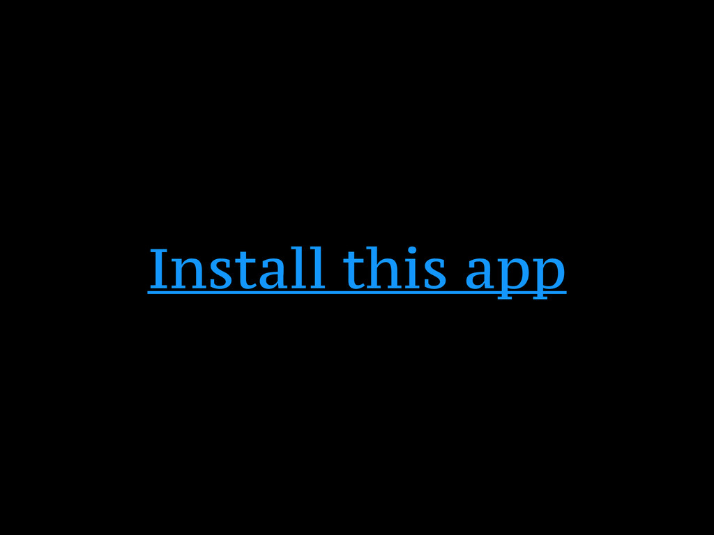 Install this app