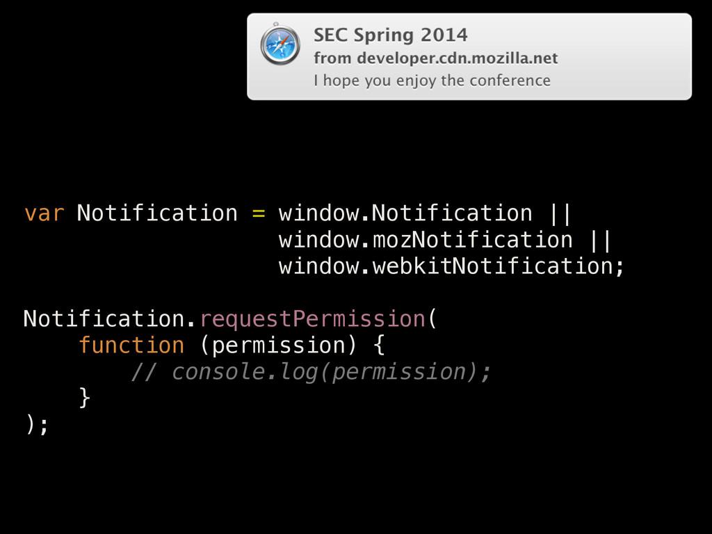 var Notification = window.Notification || windo...