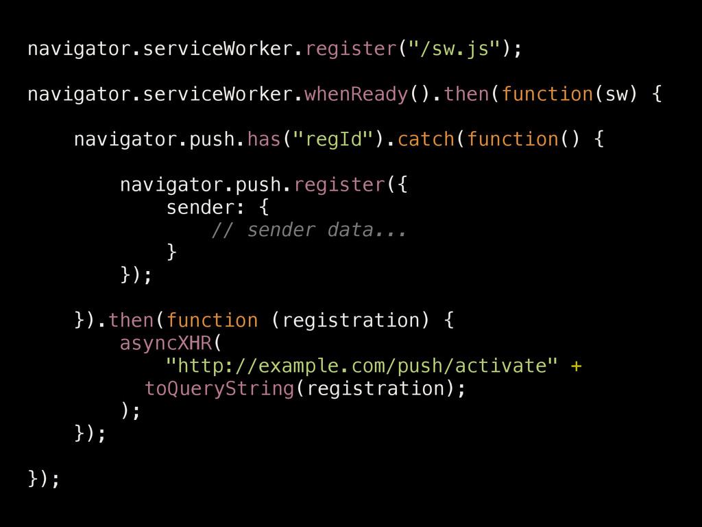 """navigator.serviceWorker.register(""""/sw.js""""); ! n..."""