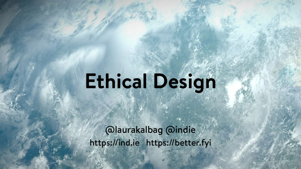 Ethical Design @laurakalbag @indie https://ind....
