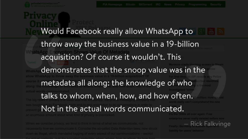 """ Would Facebook really allow WhatsApp to throw..."