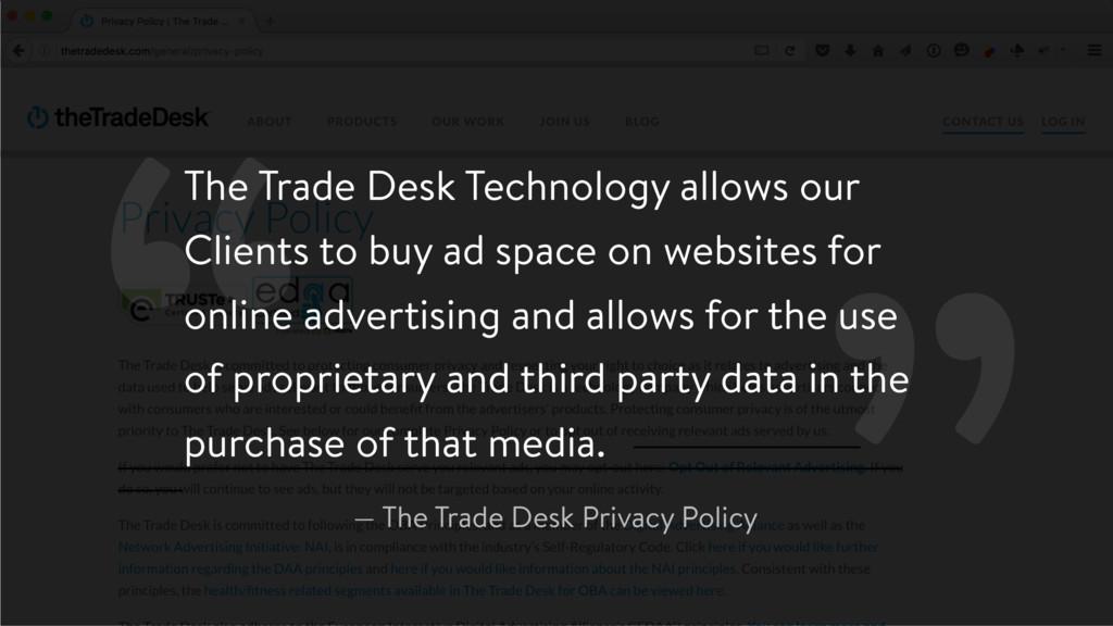 """"""" — The Trade Desk Privacy Policy The Trade Des..."""