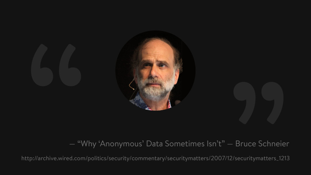 """ — ""Why 'Anonymous' Data Sometimes Isn't"" — Br..."