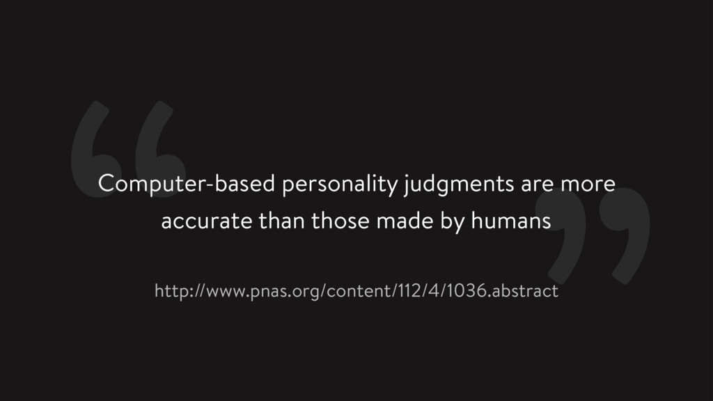 Computer-based personality judgments are more a...
