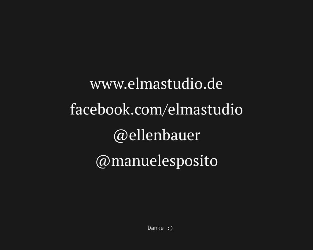 www.elmastudio.de facebook.com/elmastudio @elle...