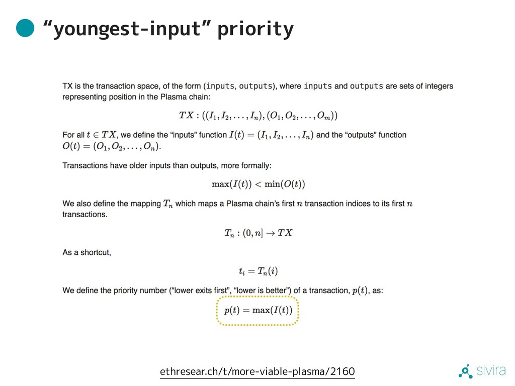 "sivira ""youngest-input"" priority ethresear.ch/t..."