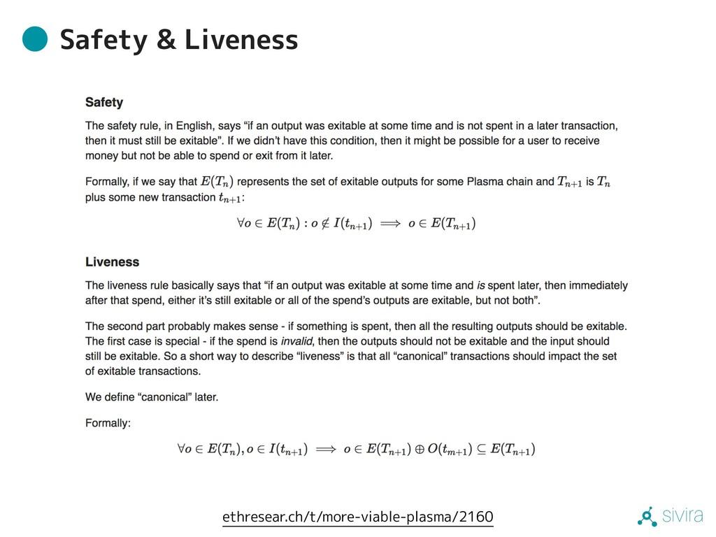 sivira Safety & Liveness ethresear.ch/t/more-vi...