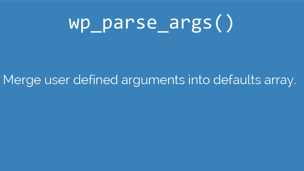 Merge user defined arguments into defaults arra...
