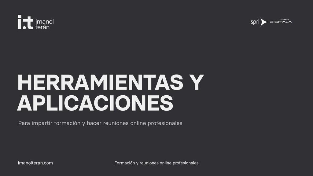 imanolteran.com HERRAMIENTAS Y APLICACIONES Par...