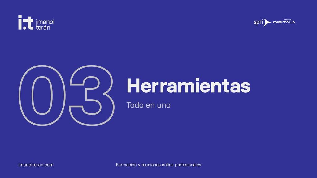 imanolteran.com 03Herramientas Todo en uno Form...