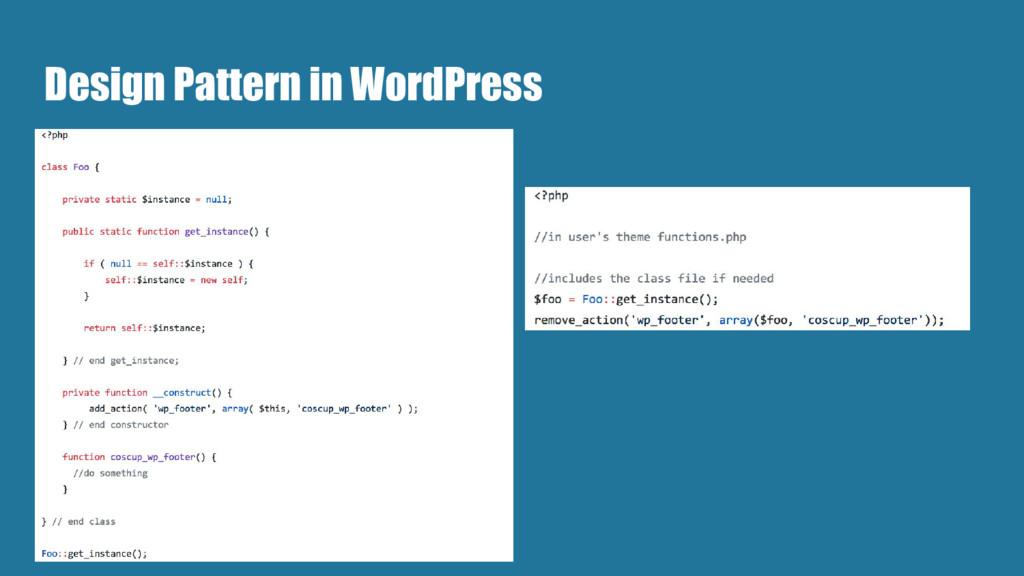 Design Pattern in WordPress ●