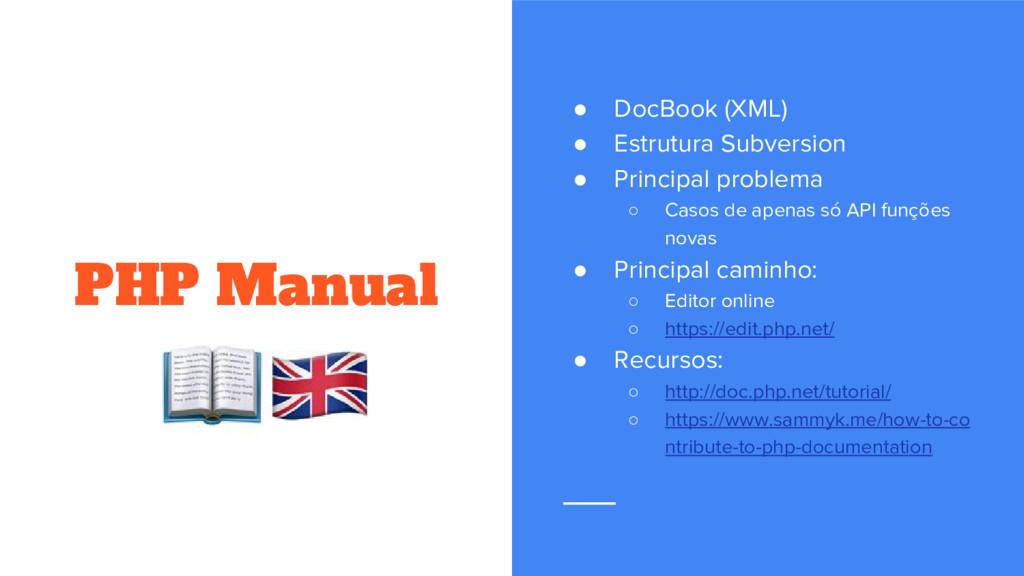 PHP Manual ● DocBook (XML) ● Estrutura Subversi...