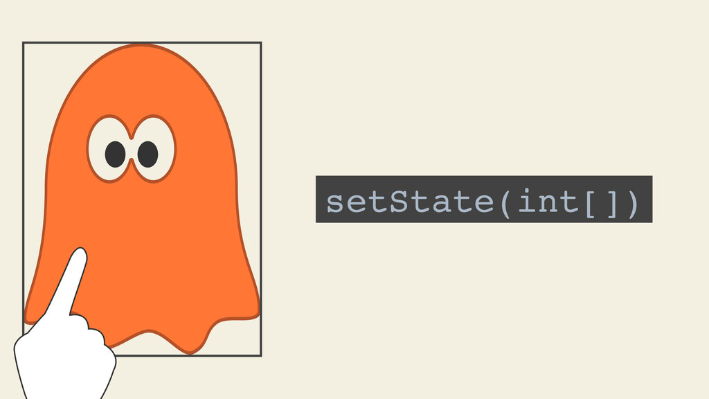 setState(int[])