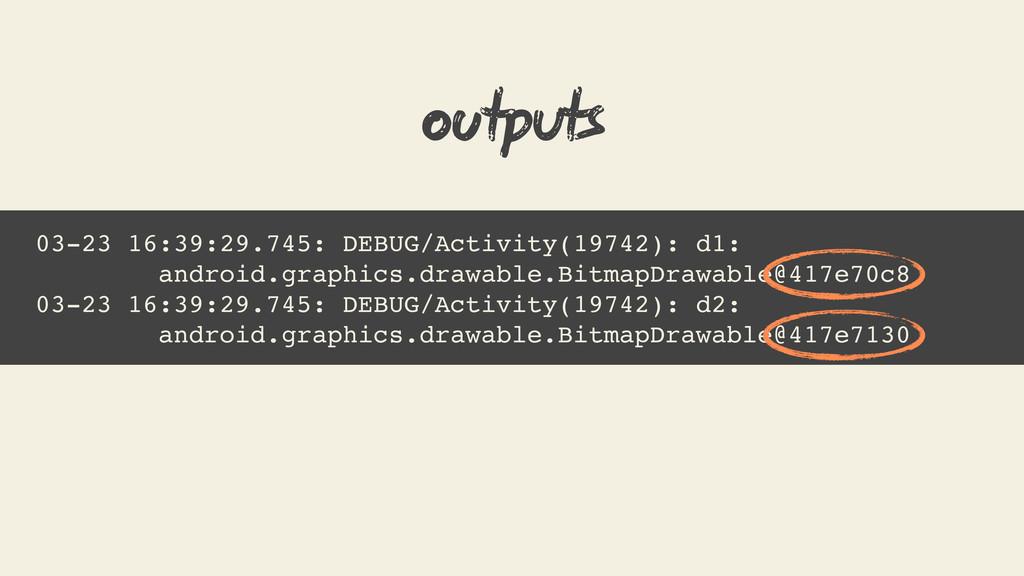 03-23 16:39:29.745: DEBUG/Activity(19742): d1: ...