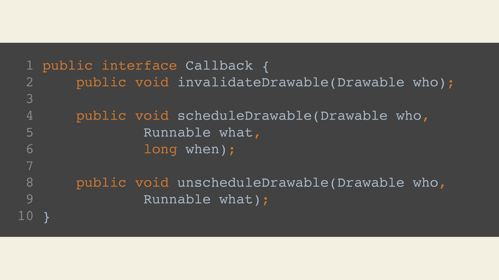 1 public interface Callback { 2 public void inv...