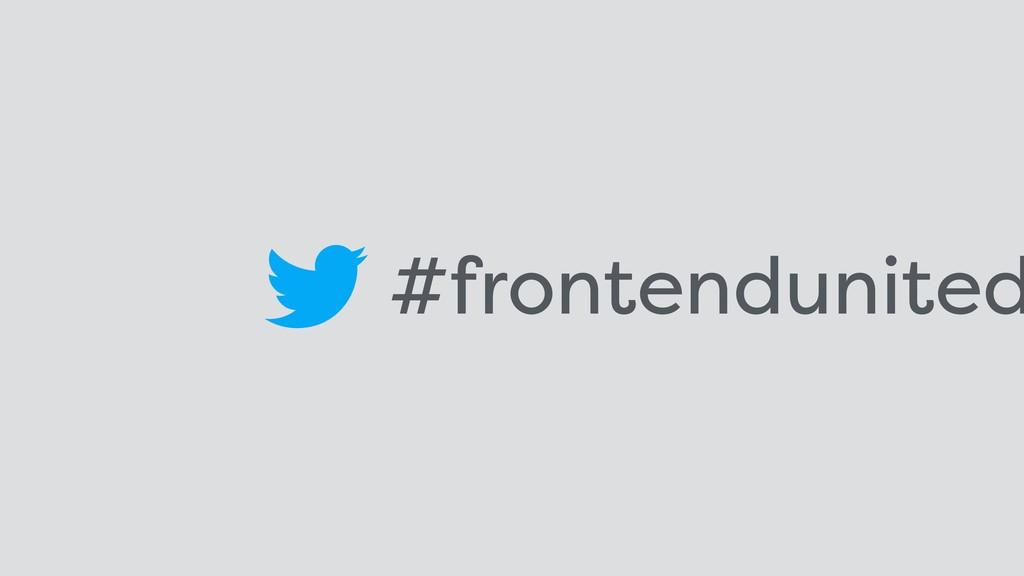 #frontendunited
