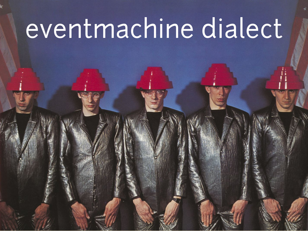 eventmachine dialect