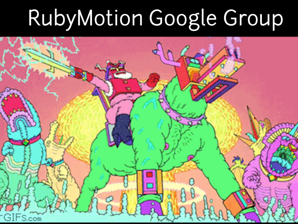 RubyMotion Google Group