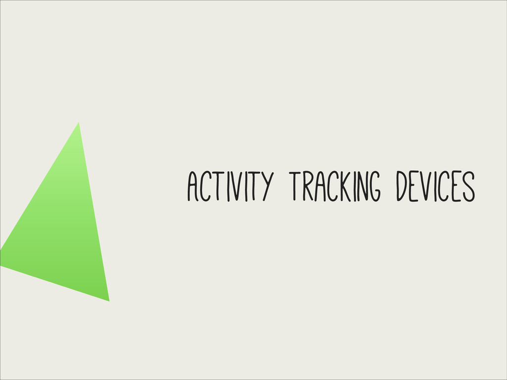 Activity Tracking Devices