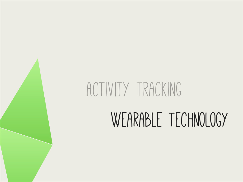 Activity Tracking Wearable Technology