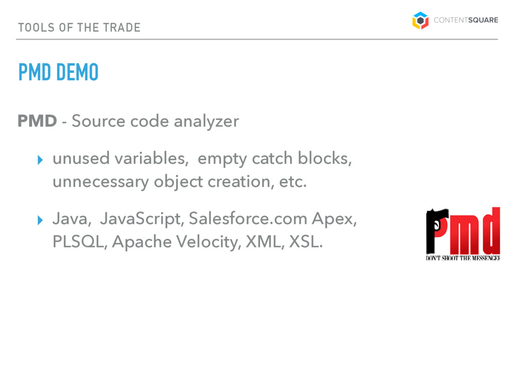 TOOLS OF THE TRADE PMD DEMO PMD - Source code a...