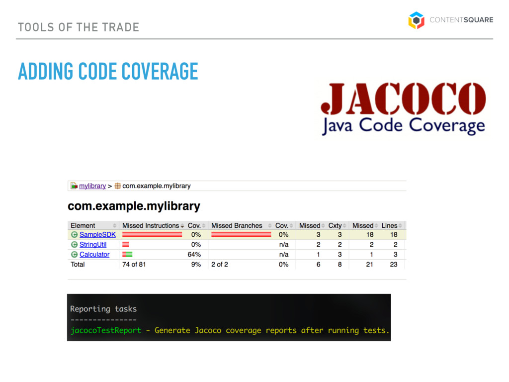 TOOLS OF THE TRADE ADDING CODE COVERAGE