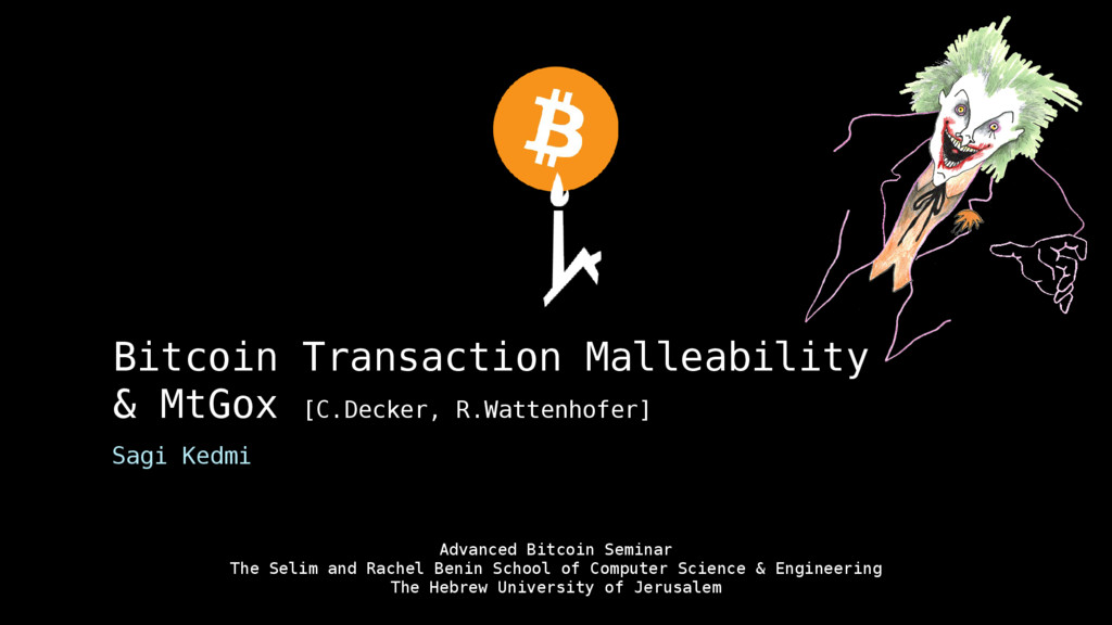 Bitcoin Transaction Malleability & MtGox [C.Dec...