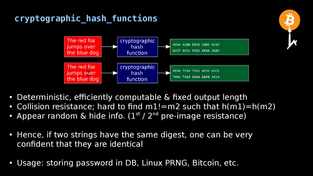 cryptographic_hash_functions • Deterministic, e...