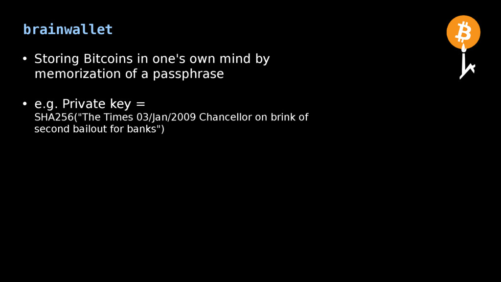 brainwallet • Storing Bitcoins in one's own min...