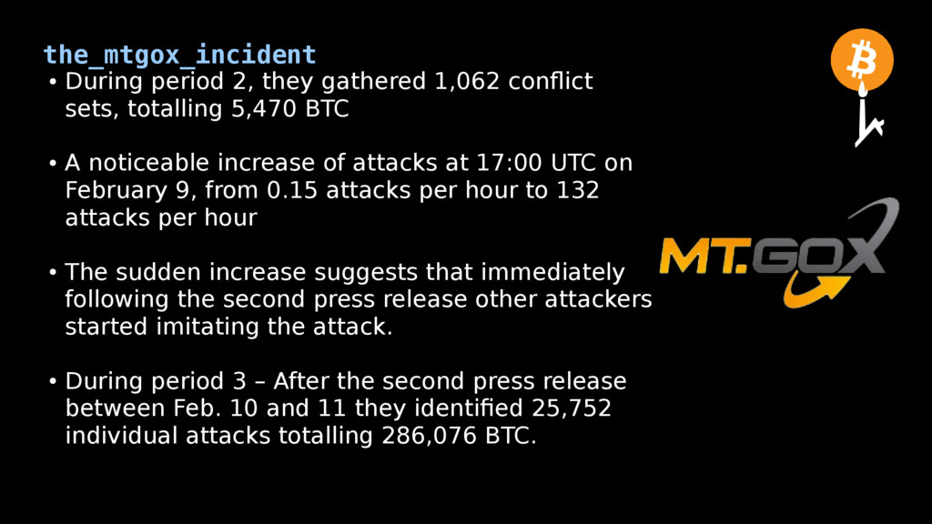 the_mtgox_incident ● During period 2, they gath...
