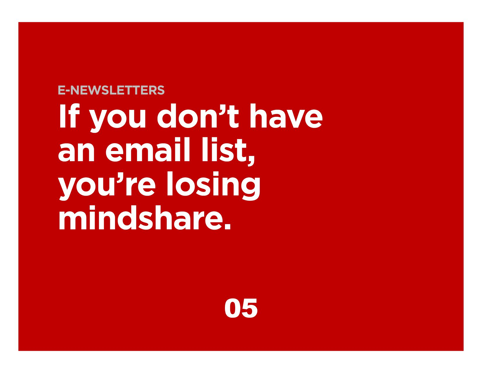 40% That's how much better email is at acquirin...