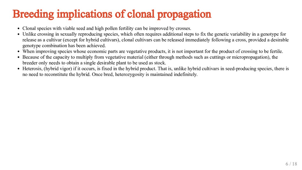 Breeding implications of clonal propagation Clo...