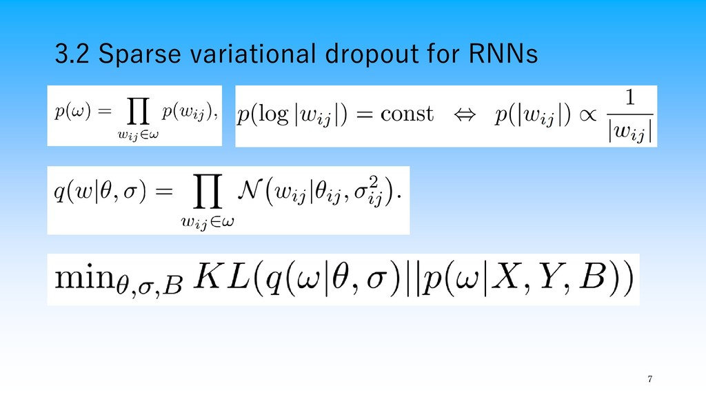 3.2 Sparse variational dropout for RNNs 7