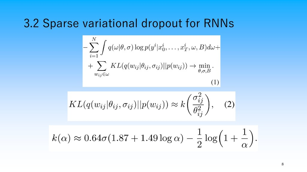 3.2 Sparse variational dropout for RNNs 8