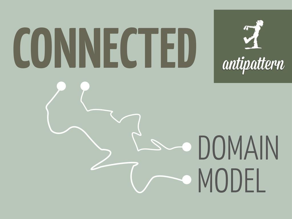 antipa ern DOMAIN MODEL CONNECTED