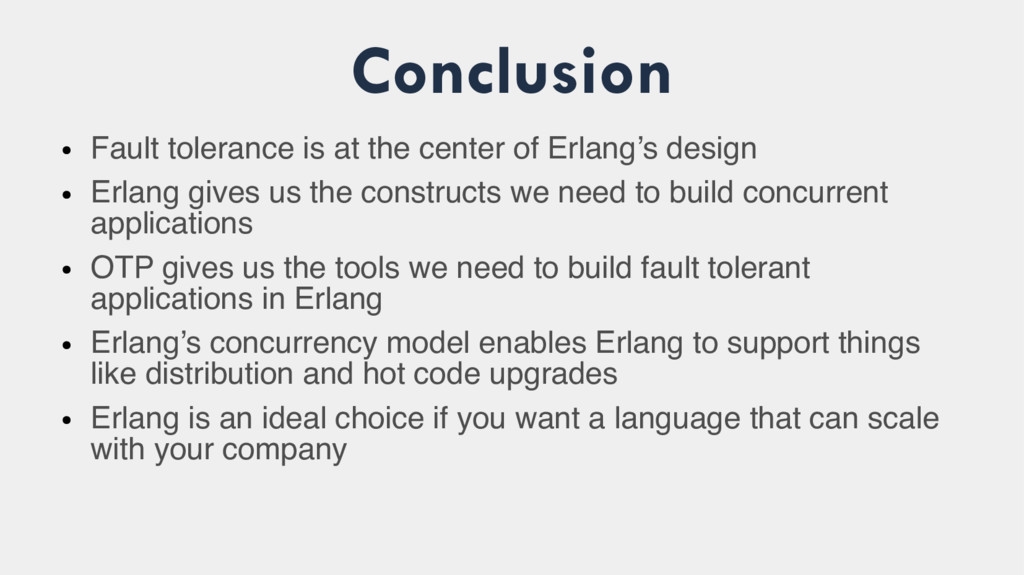 Conclusion ● Fault tolerance is at the center o...