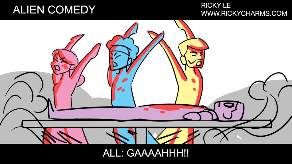 ALIEN COMEDY RICKY LE WWW.RICKYCHARMS.COM ALL: ...