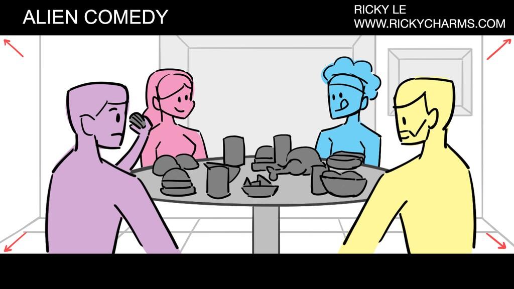 ALIEN COMEDY RICKY LE WWW.RICKYCHARMS.COM