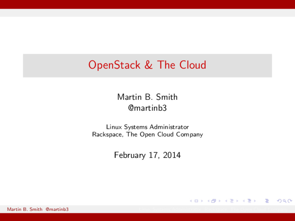 OpenStack & The Cloud Martin B. Smith @martinb3...