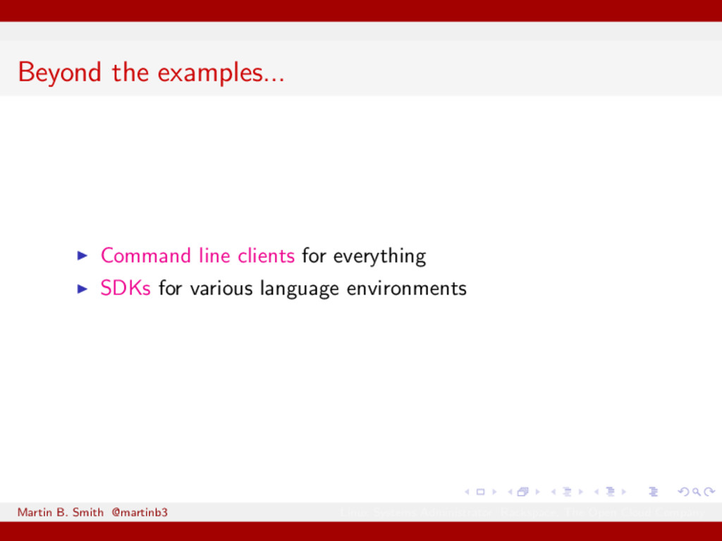 Beyond the examples... Command line clients for...