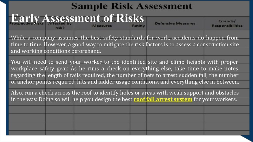 Early Assessment of Risks While a company assum...
