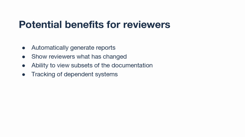 Potential benefits for reviewers ● Automaticall...